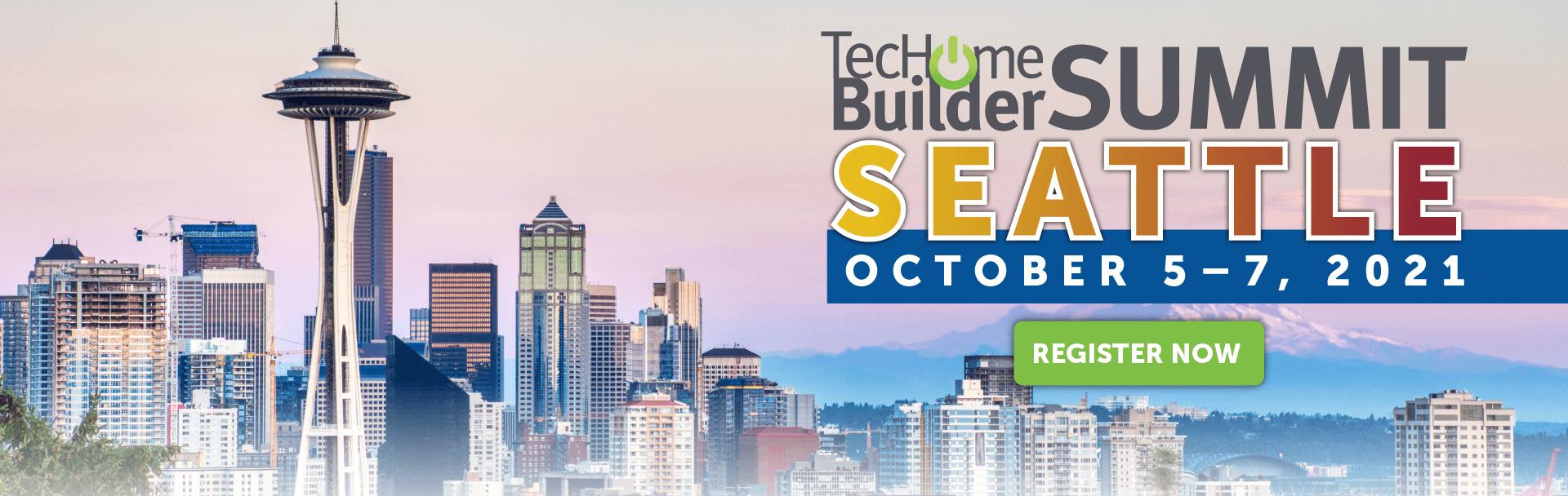 TecHome Builder Seattle October 5–7, 2021